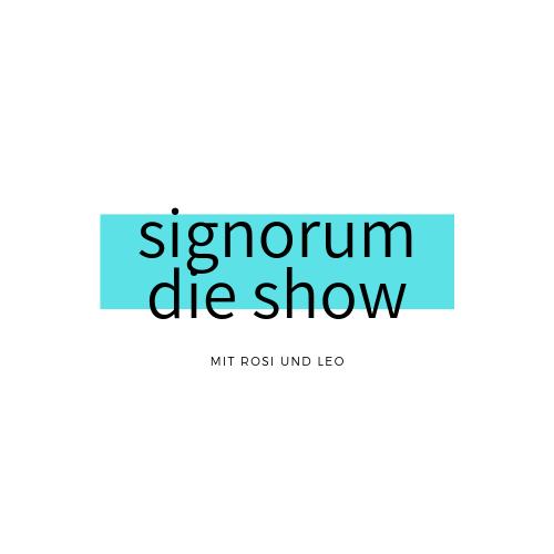 Signorum – die Show
